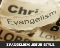 Evangelism Jesus Style