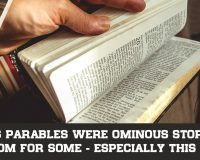 E145: Jesus Parables Were Ominous Stories Of Doom For Some – Especially This One