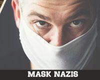 Mask Nazis