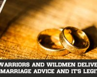 Warriors and Wildmen Deliver Marriage Advice And It's Legit
