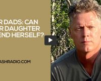 DEAR DADS: Can Your Daughter Defend Herself?