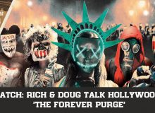 WATCH: Rich & Doug Talk Hollywood's 'The Forever Purge'