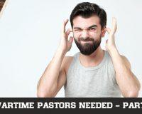 Wartime Pastors Needed – 3