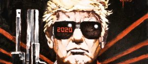 'The TRUMPINATOR: I'll Be Back 2020!' Painting Is Out And It's AWESOME!