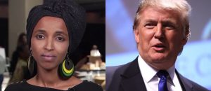 LMAO: Trump Tells Omar To 'Go BACK Where She Came From' - Cue Lib Rage In 3, 2 and 1!