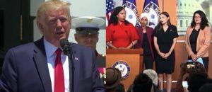 Trump DROPKICKS AOC & Her 3 Stooges Into Next Week With An EPIC Tweet